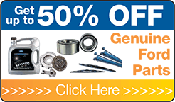 Up to 50% off genuine Ford parts - click here